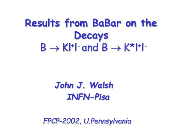 Results from babar on the decays b kl l and b k l l