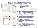 signal candidate properties