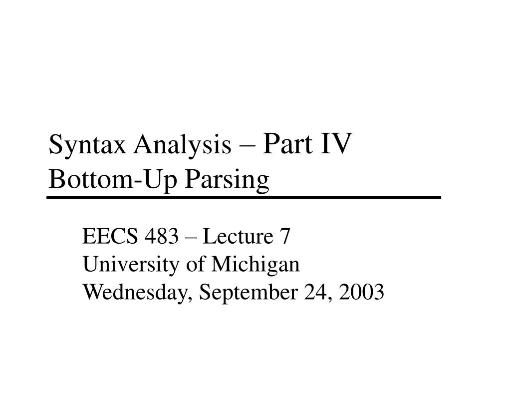 syntax analysis part iv bottom up parsing l.