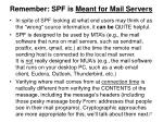 remember spf is meant for mail servers