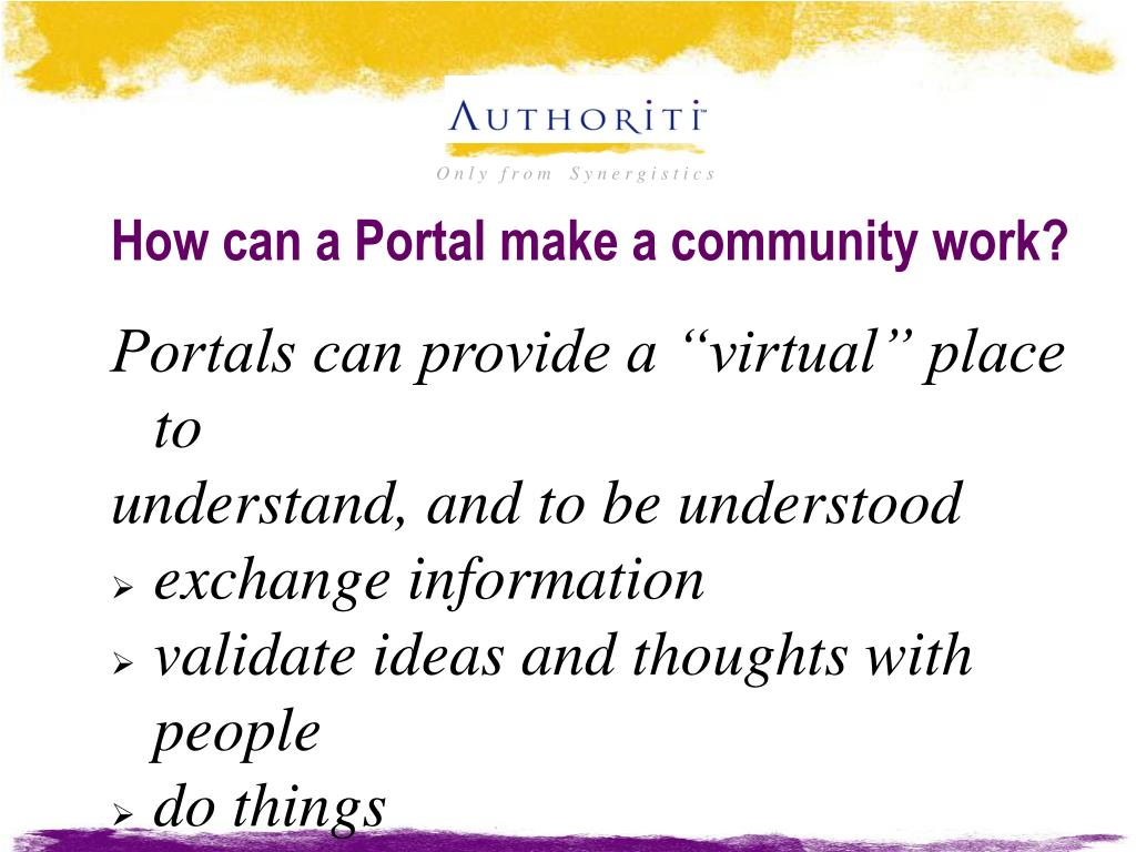 How can a Portal make a community work?