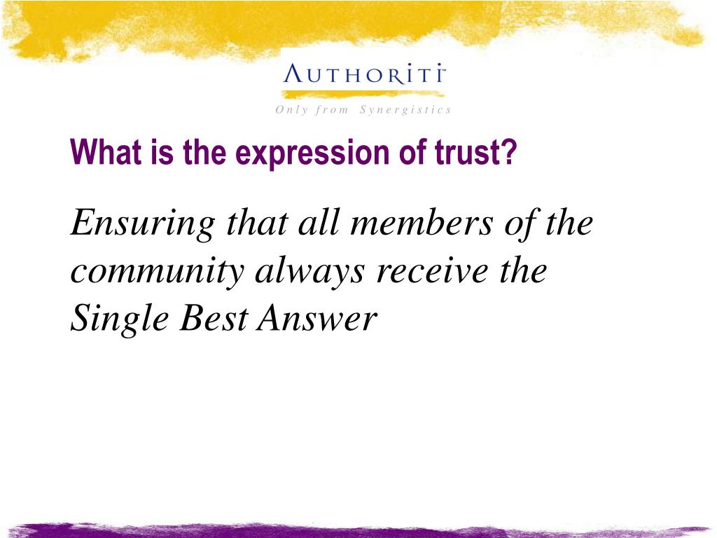 What is the expression of trust?