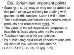 equilibrium law important points
