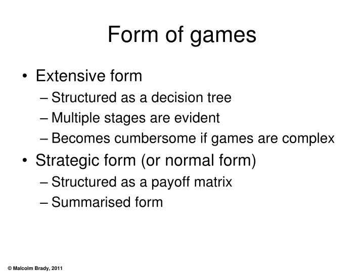 Form of games