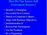 how do you insure self assessment success