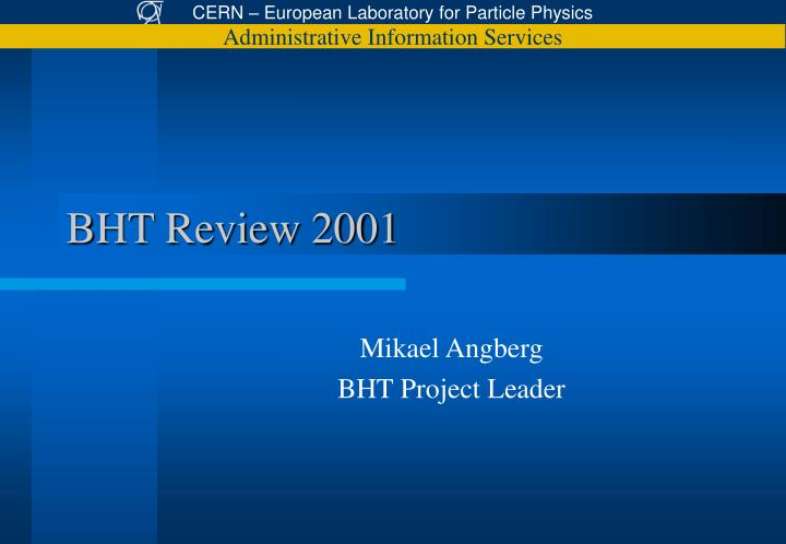BHT Review 2001