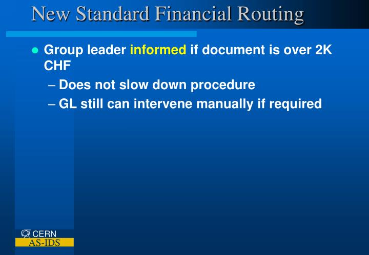 New Standard Financial Routing