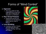 forms of mind control