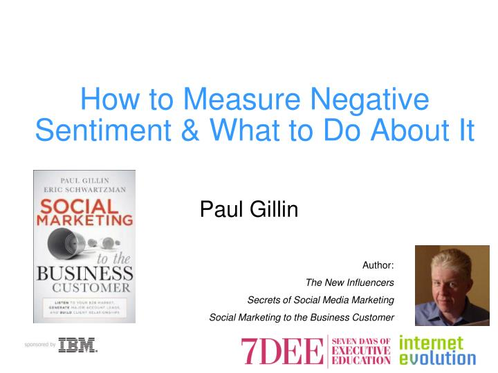 how to measure negative sentiment what to do about it n.