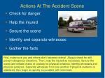 actions at the accident scene