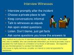 interview witnesses
