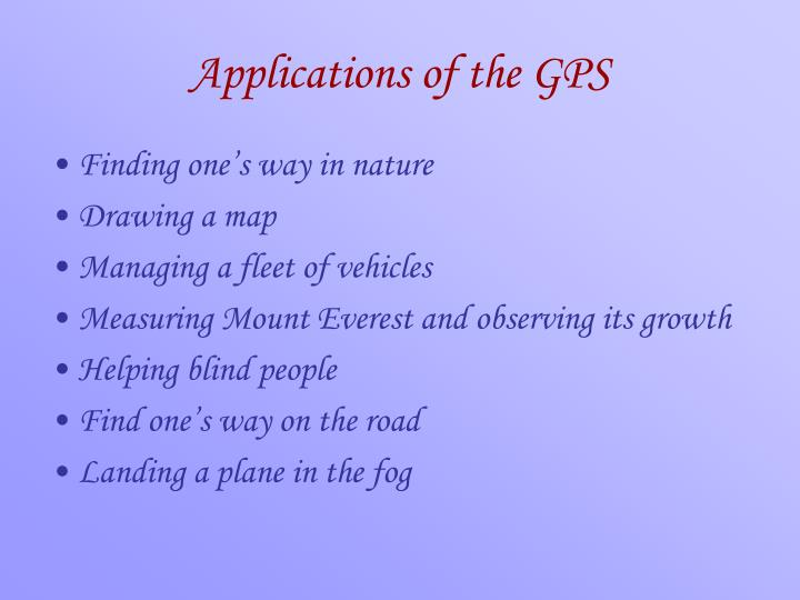 Applications of the GPS