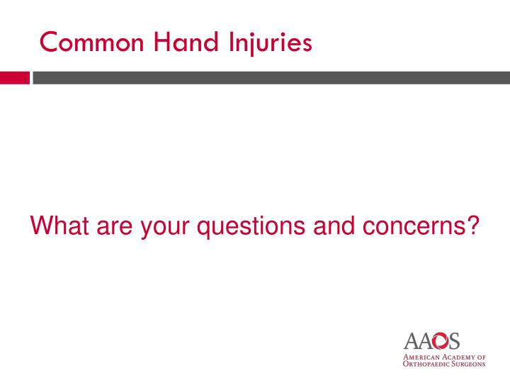 Common Hand Injuries