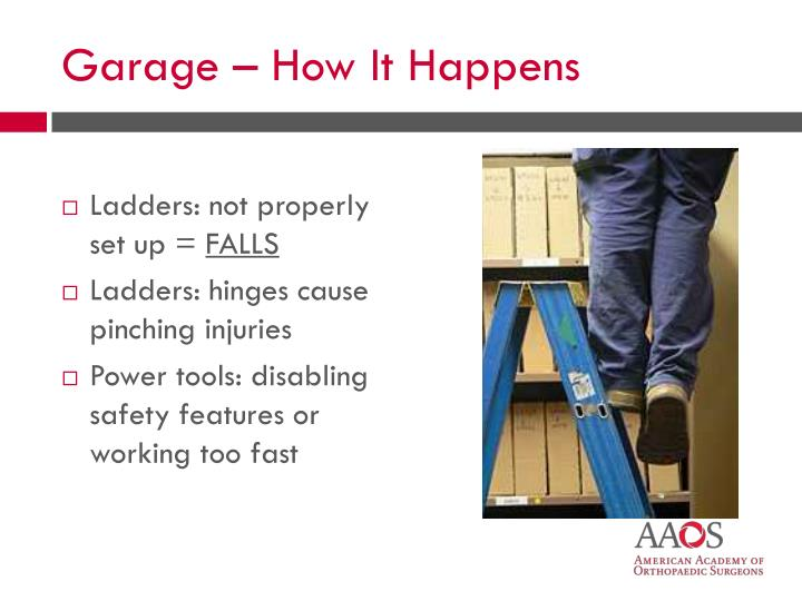 Ladders: not properly set up =