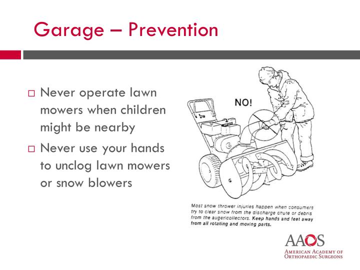 Never operate lawn mowers when children might be nearby