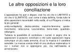 le altre opposizioni e la loro conciliazione