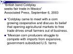 british band coldplay seeks fair trade in mexico associated press september 6 2003
