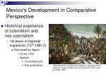 mexic o s development in comparative perspective