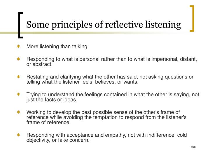 Some principles of reflective listening