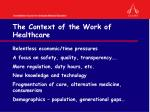 the context of the work of healthcare