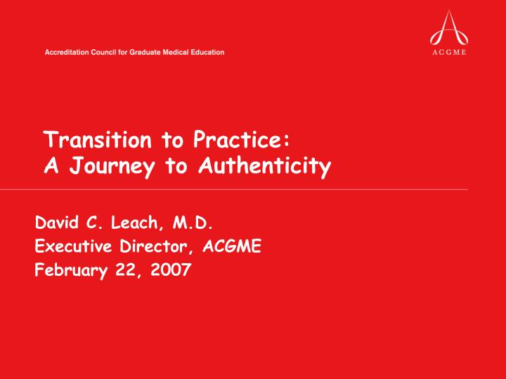 transition to practice a journey to authenticity n.