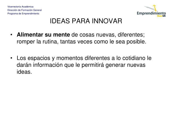IDEAS PARA INNOVAR