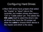 configuring hard drives