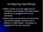 configuring hard drives1