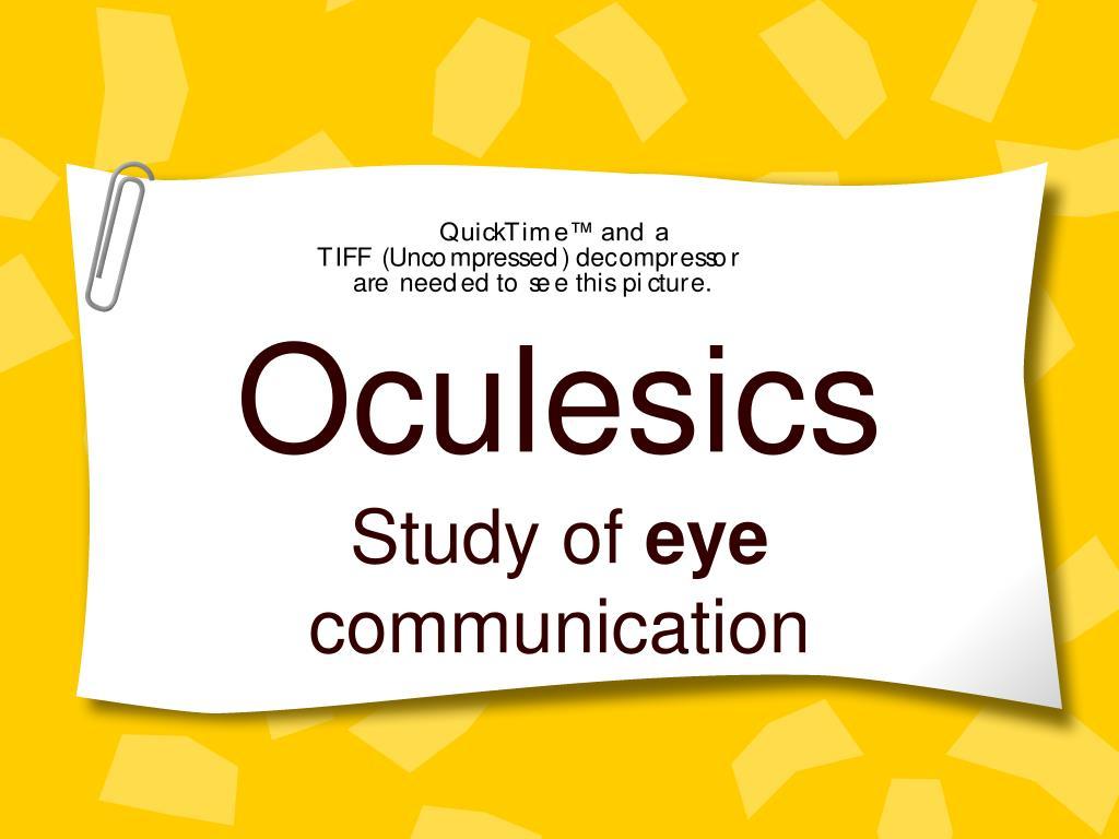 Ppt Oculesics Powerpoint Presentation Free Download Id 1356929 At slideshare, we love metrics. ppt oculesics powerpoint presentation