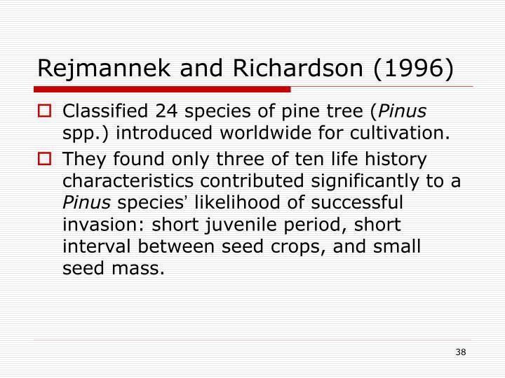 Rejmannek and Richardson (1996)
