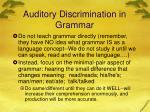auditory discrimination in grammar