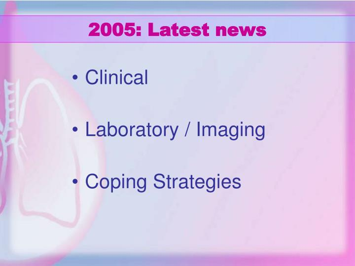 2005 latest news
