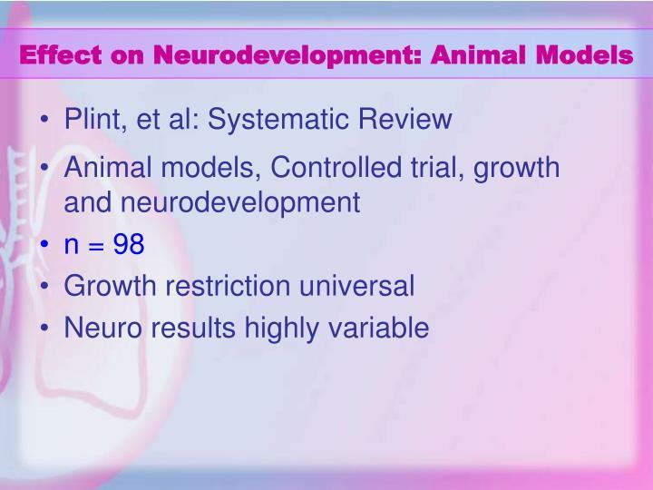 Effect on Neurodevelopment: Animal Models