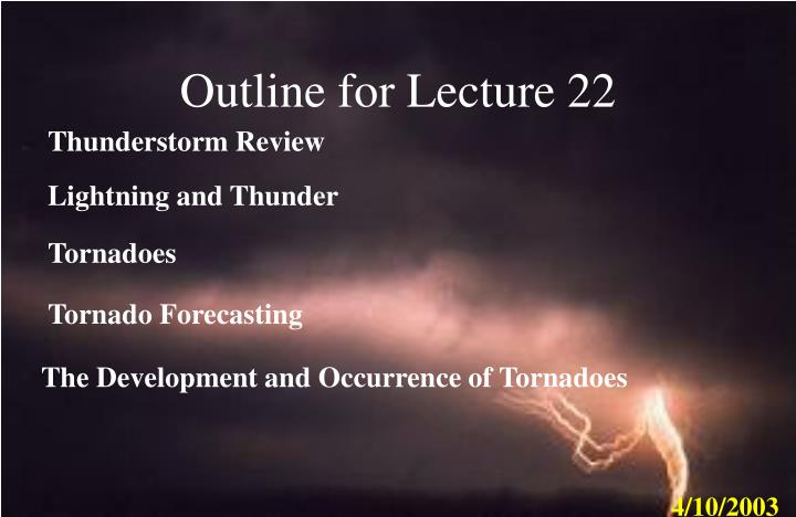 Outline for lecture 22