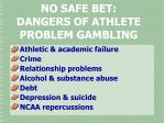 no safe bet dangers of athlete problem gambling