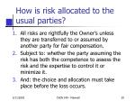 how is risk allocated to the usual parties