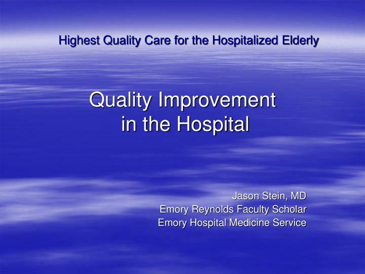 quality improvement in the hospital n.