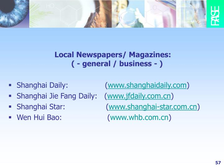 Local Newspapers/ Magazines: