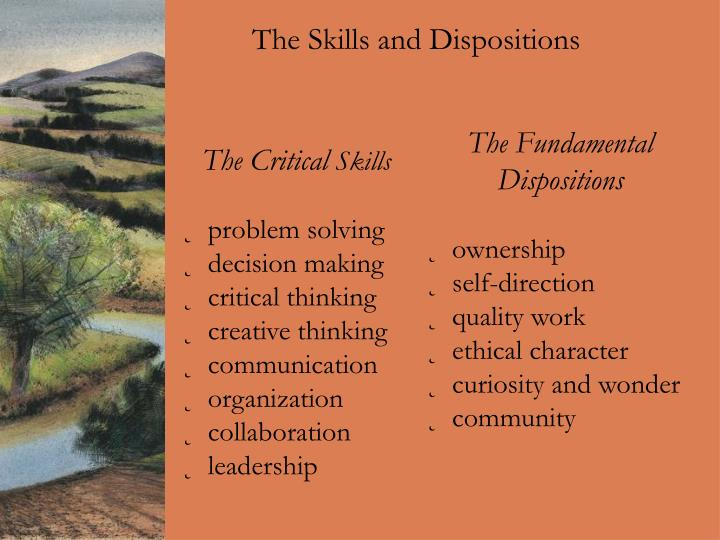 The Skills and Dispositions
