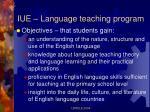 iue language teaching program