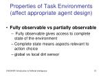 properties of task environments affect appropriate agent design