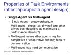 properties of task environments affect appropriate agent design1