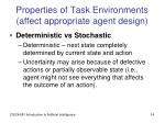 properties of task environments affect appropriate agent design2