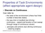 properties of task environments affect appropriate agent design5