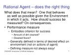 rational agent does the right thing