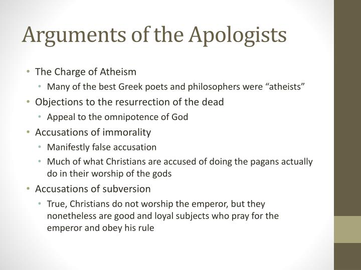 Arguments of the Apologists