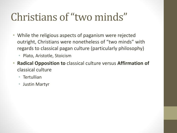 "Christians of ""two minds"""