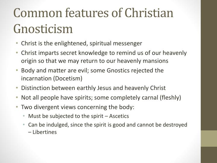 Common features of Christian Gnosticism