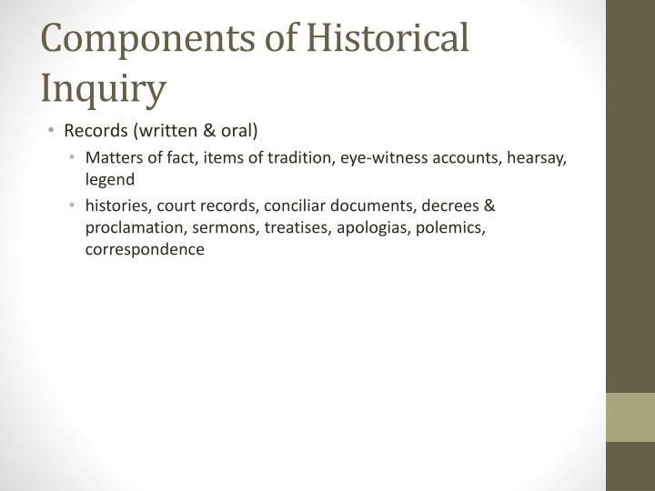 Components of historical inquiry