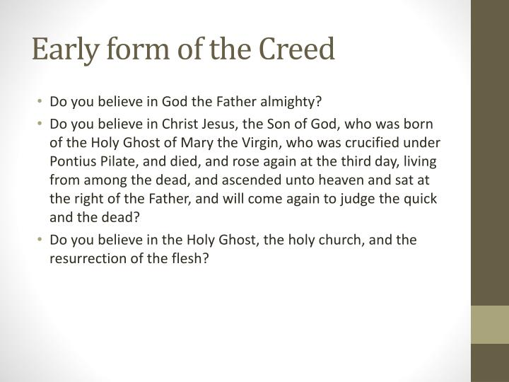 Early form of the Creed